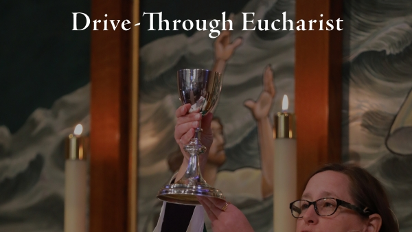 Sunday, Feb. 7: Drive-Through Eucharist - Lent At-Home Announcement from Rev. Stephen